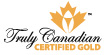 Canadian Certified Gold - Tweed Ontario